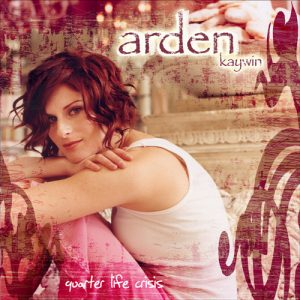 Cover of Arden Kaywin's album Quarter Life Crisis