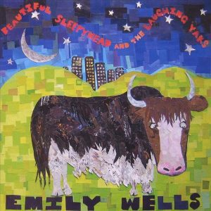 "cover of Emily Wells album ""Beautiful Sleepyhead and the Laughing Yaks"""