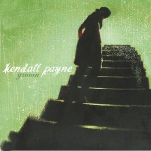 "cover of Kendall Payne's album ""Grown"""