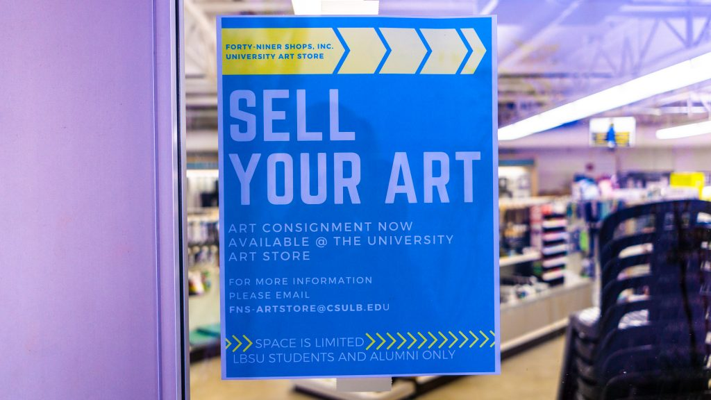 "poster stating ""Sell Your Art"" and inviting artists to submit their work for exhibition and sale at the Long Beach State University Art Store"